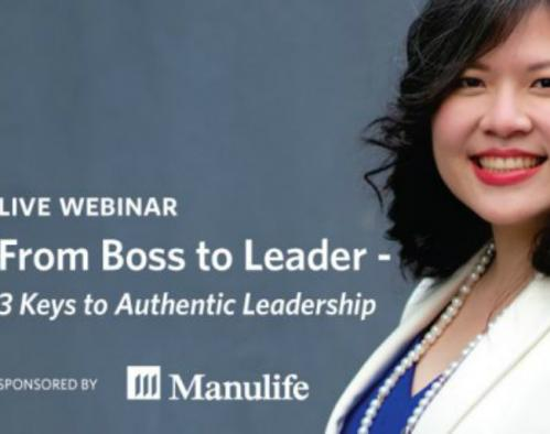 Live Webinar – From Boss to Leader: 3 Keys to Authentic Leadership